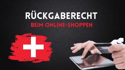 rückgaberecht Retouren Online Handel & Shops schweiz